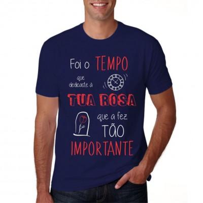 Camisa Foi O Tempo Que Dedicastes A Tua Rosa - Azul Marinho